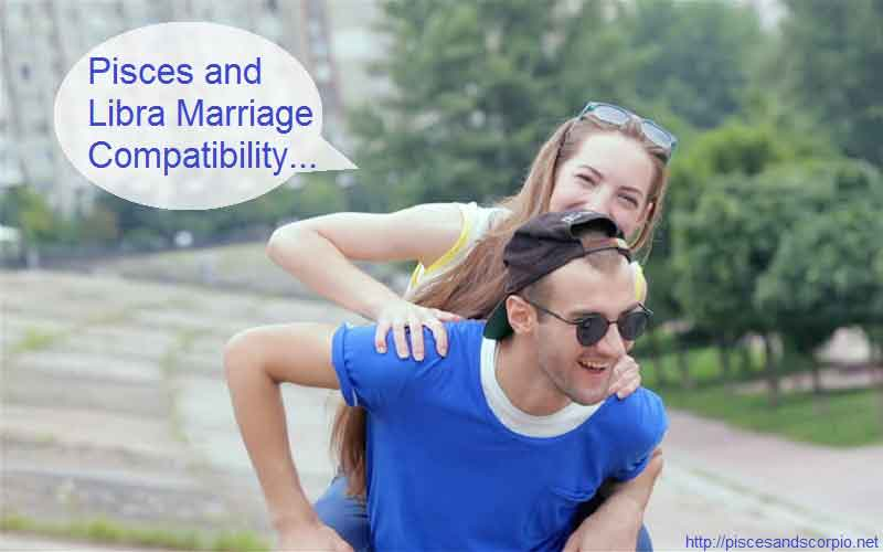 Pisces and Libra Marriage Compatibility